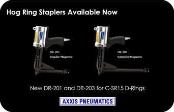 New DR201 and DR203 Hog Ring Staplers for C-SR15 rings.